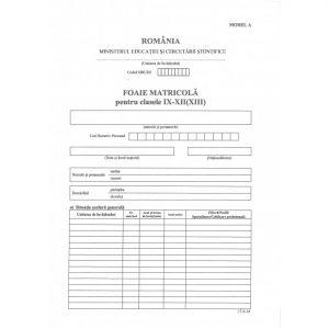 Foaie matricola clasa IX-XII tip A