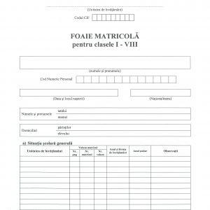Foaie matricola clasa I-VIII tip A